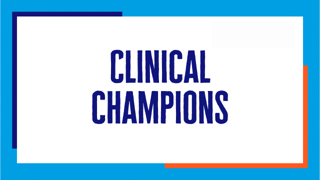 Clinical Champions
